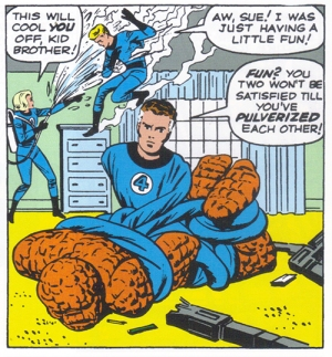 Think about Reed's taut body wrapped around Ben's straining muscles (from Fantastic Four #5)